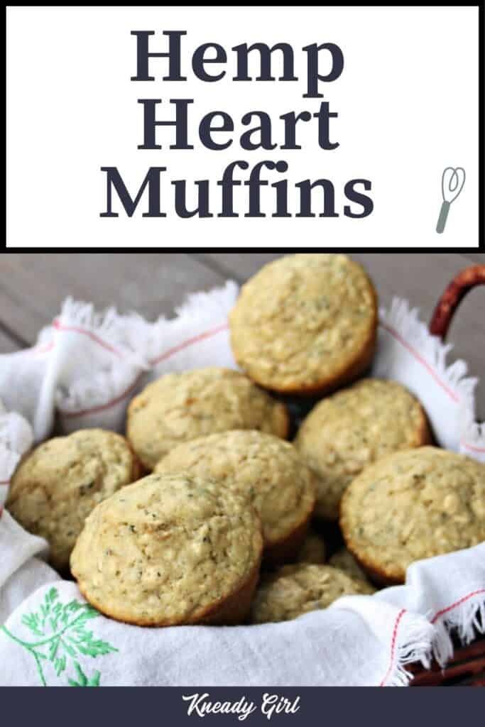 A napkin lined basket full of hemp heart and oatmeal muffins with text overlay.