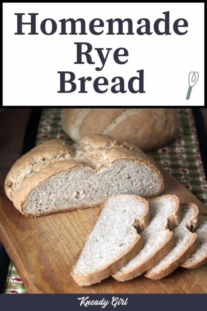 Slices of rye bread on a cutting board sitting in front of 2 loaves with text overlay.