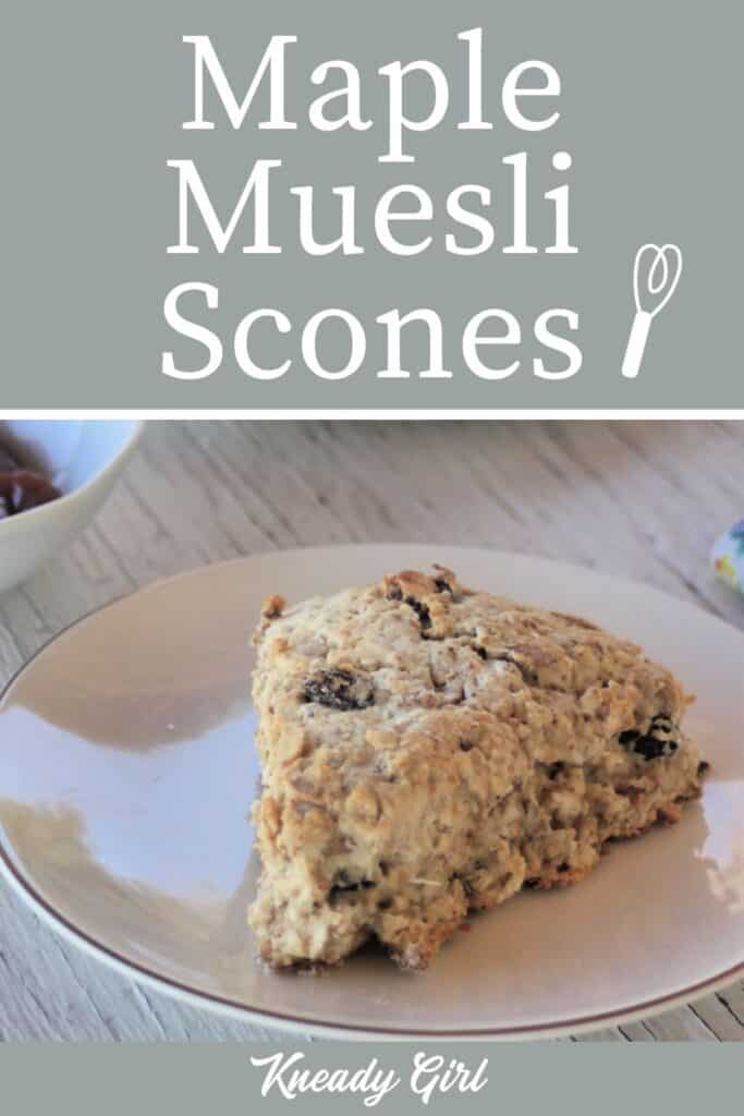 A muesli and maple scone on a white plate with text overlay.