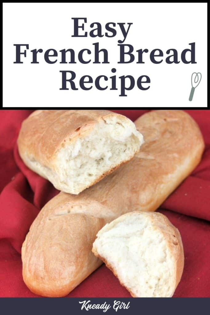 Pieces of french bread sitting on top of a whole loaf on a red cloth with text overlay.