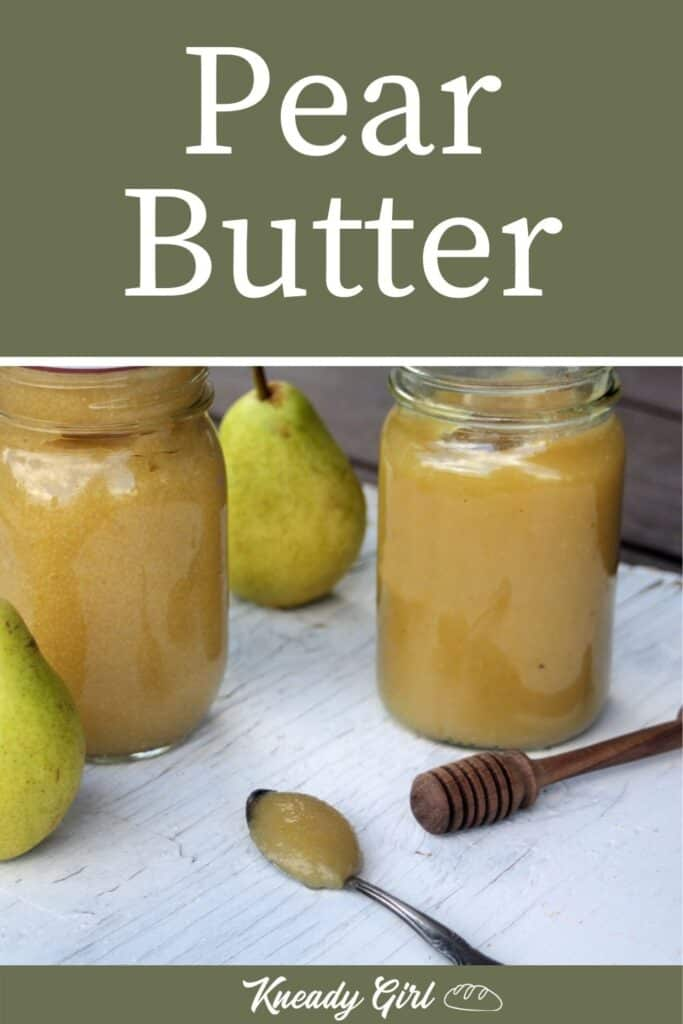 Pear butter on a spoon sitting in front of jars of more pear butter, a honey dipper and fresh pears with text overlay stating: pear butter.