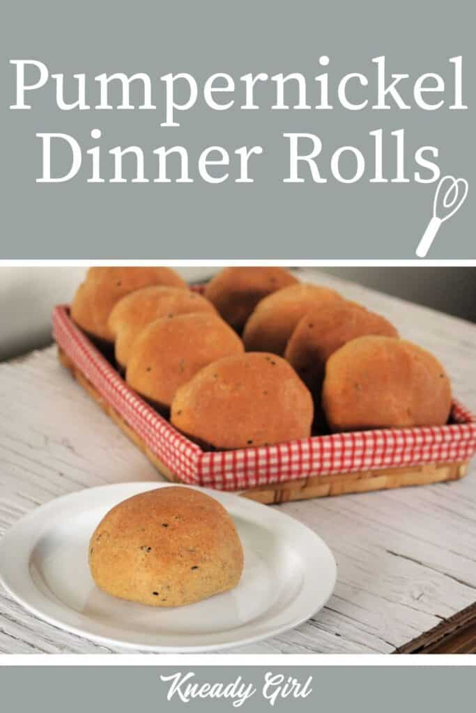 A roll on a white plate with basket of rolls behind it with text overlay reading: pumpernickel dinner rolls.