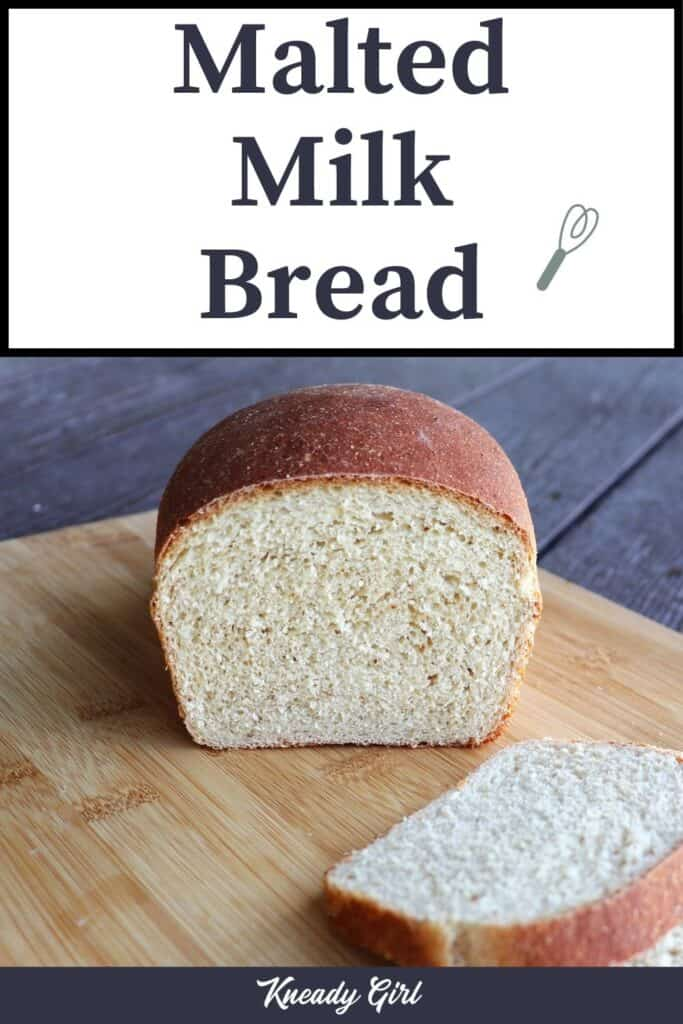A loaf of bread with the end cut off sitting on a cutting board behind a few slices of bread with text overlay stating: malted milk bread.