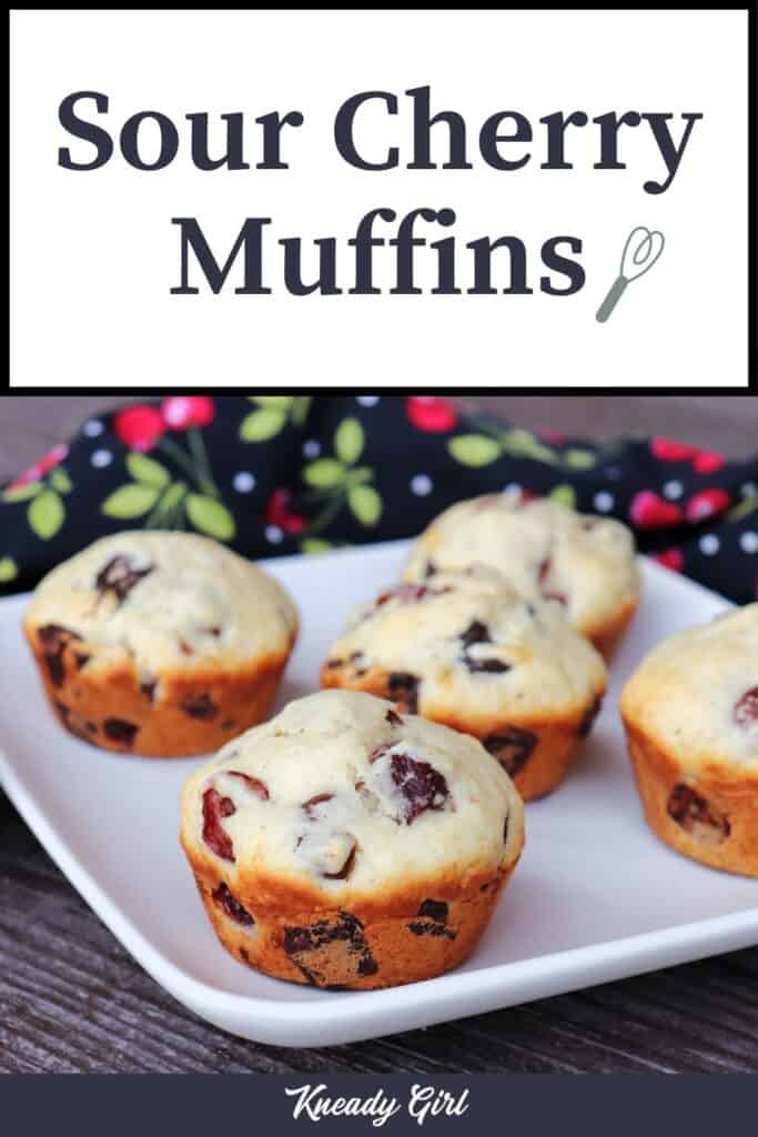 Muffins on a white plate with text overlay stating: sour cherry muffins.